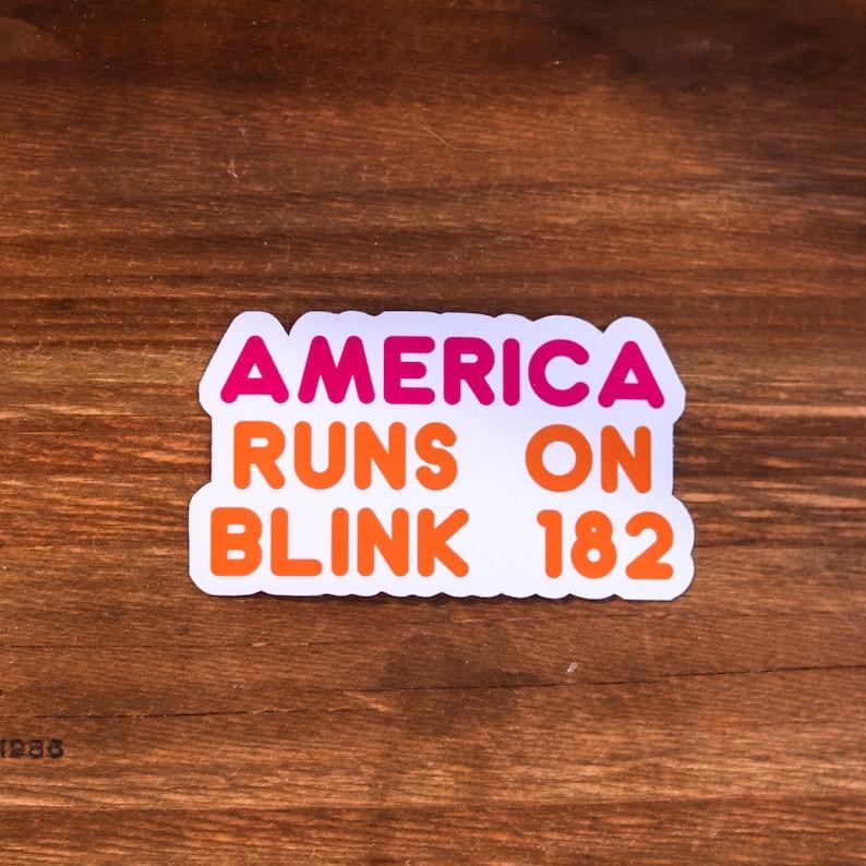Music Sticker Custom Sticker American Runs On Pop Punk Vinyl American Runs on Sticker Donuts Dunkin Pop Punk Merch