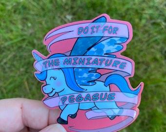 Pegasus Sticker, Do It For The Mini Pegasus, Water Resistant Die Cut Sticker, ACOSF ACOTAR Fanart