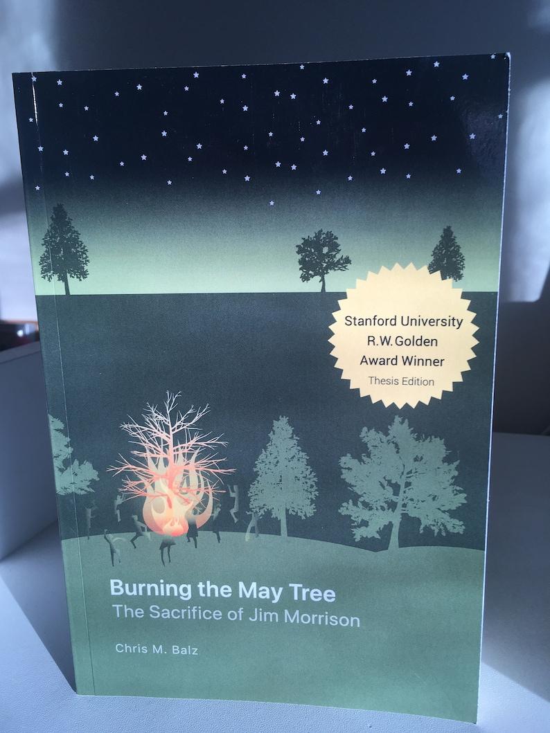 Burning The May Tree:  The Sacrifice of Jim Morrison  new image 0