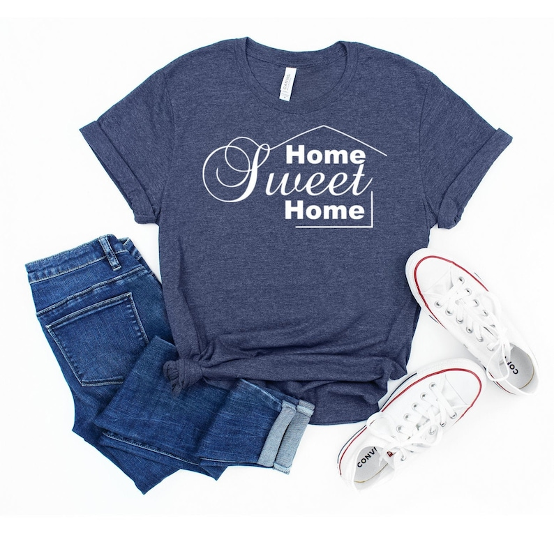 Sweet Home Tee Home Lover Shirt Stay At Home Shirt,Women/'s Home Shirt Home Gift Women/'s Vacation Shirts Home Sweet Home Shirt