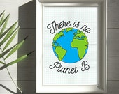 Printable Wall Art, Sustainability Wall Art, 8x10 Art, There is No Planet B