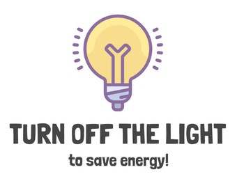 Turn off the Light! Sign Printable