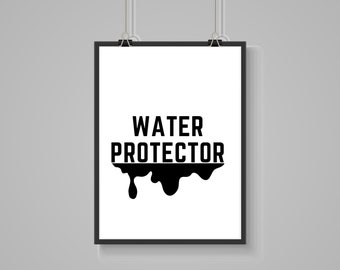 Printable Wall Art, Sustainability Wall Art, Activist Wall Art, 8x10 Art, Water Protector