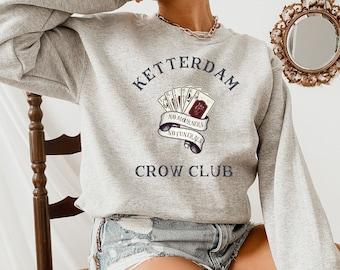 Six of Crows Sweatshirt, Ketterdam Crow Club Sweater, Kaz Brekker, Six of Crows Cards, Inej Ghafa,Nina Zenik, Jesper Fahey, Matthias Helvar