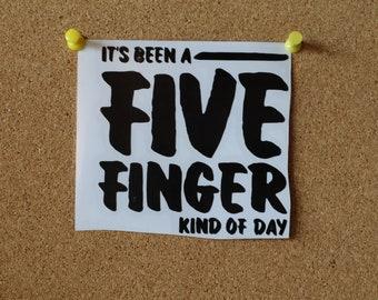 Five Finger Day Vinyl Sticker