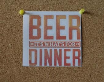 Beer for Dinner Vinyl Sticker