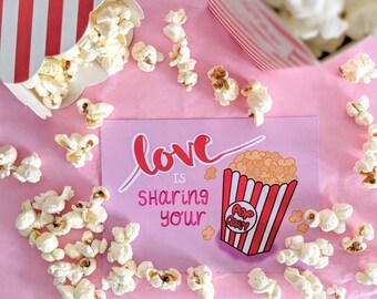 POPCORN LOVE | love is sharing your popcorn | A5 print | postcard | valentines |couples gifts