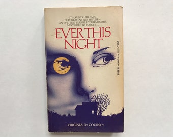 1983 Ever This Night Paperback Chapter Book by Virginia DeCoursey Reading 80s Crime Thriller Horror