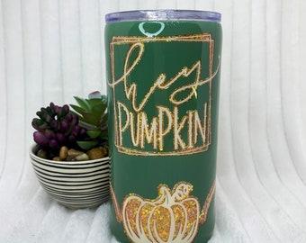 Hey Pumpkin Tumbler