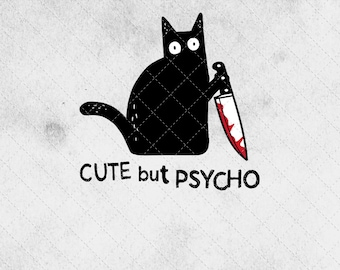 Digital Download Graphic Cute but a little Psycho rainbow funny design file PNG Clip Art Design