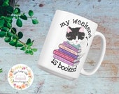 My Weekend is Booked Cute Cat Mug Funny Books and Cat Pun Bookstagram Gift for Readers Bookworms, Librarian Gift Watercolor Cute Coffee Cup