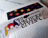 No Amucks Given Witchy Bookmark Hocus Pocus Gift for Bibliophile Bookmark for Readers Cute Witch Halloween Bookmark Bibliophile Gift under 5