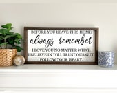 Before you leave this home always remember Framed Wood Sign Farmhouse Wood Sign Entrance Sign Entryway Decor