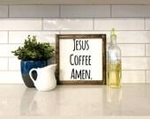 Jesus Coffee Amen Wood Sign, Framed Wood Sign, Coffee Bar Decor, Coffee Bar Saying, Interchangeable Farmhouse Sign, Rae Dunn Inspired Sign