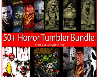 Horror Bundle 50+ designs 20oz tapered and skinny download tumbler file Sublimation Design, prints, shirts and  many more uses