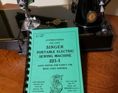 New Singer Featherweight 221 Sewing Machine Manual