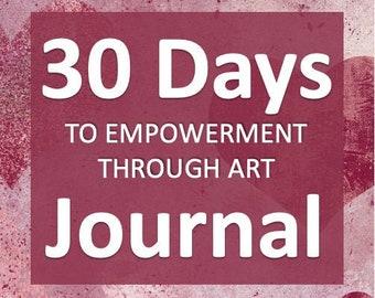 JOURNAL: 30 Days Empowerment Through Art
