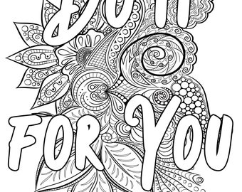 COLORING PAGE -  Do it for you - Inspirational