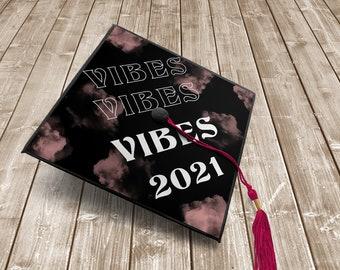Vibes Graduation Cap Topper   printable graduation cap topper   graduation cap 2021   Gen Z   Pink Clouds
