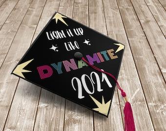 Printable Graduation Cap Topper   Dynamite   song lyrics   army   grad cap topper   graduation cap 2021