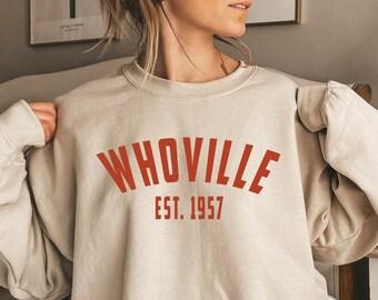 Whoville Unisex Christmas Sweatshirt, Christmas Sweater, Christmas Crewneck, Holiday Shirt, Christmas Gift