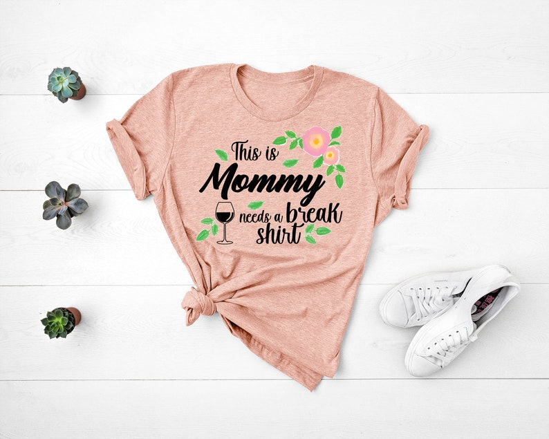 Mom Shirt gift for mother mother day gift Wine lover mom T shirt for mom gift for mom Mom treat tshirt