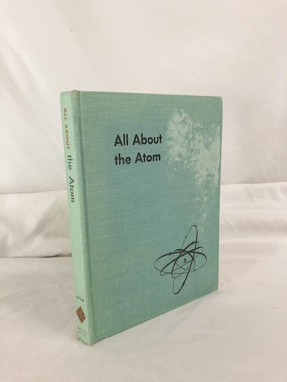Vintage Book Understanding The Atom