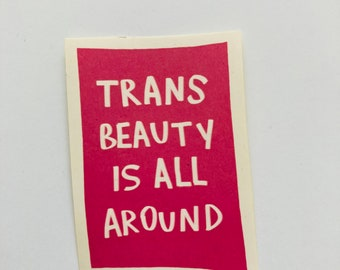 trans beauty is all around dark pink stickers