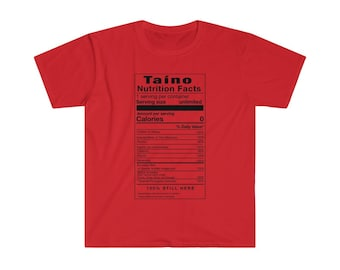 Taino Nutrition Facts Taino T-Shirt Puerto Rican Pride Gift Dominican Pride Gift Gifts for Dad