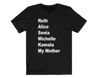 SHEroes Shirt My Mother Tshirt Mommy and Me Mother Daughter T-shirt Gift for Mom Gift for Her- Adult
