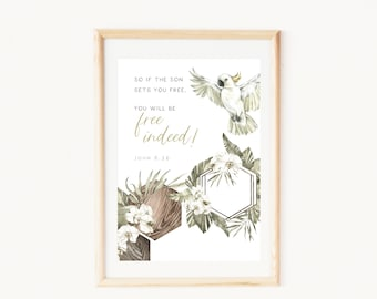 Christian baptism gift   Printable affirmation card   Watercolor cockatoo print   Bible verse quote from John 8:36   You are free indeed!
