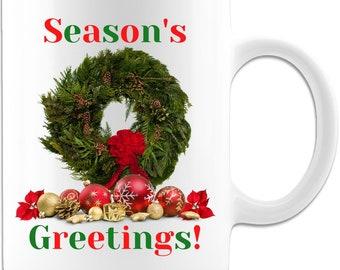 Season's Greetings Holiday Ceramic Coffee Mug Original Gift Idea