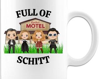 Schitt's Creek Full of Schitt Rosebud Motel Coffee Gift Mug