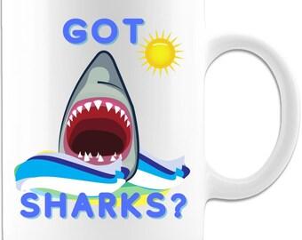Got Sharks? Ceramic Coffee Mug - White