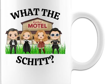 Schitt's Creek What the Schitt, Rosebud Motel Coffee Gift Mug