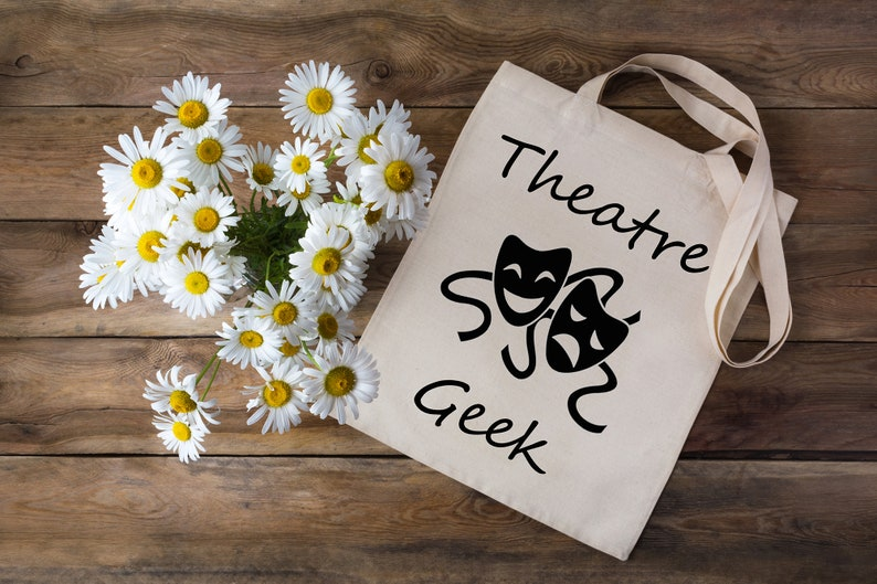Theatre Geek Tote Bag Musical Theatre Gift Natural Cotton Shopping Bag Tote Bag