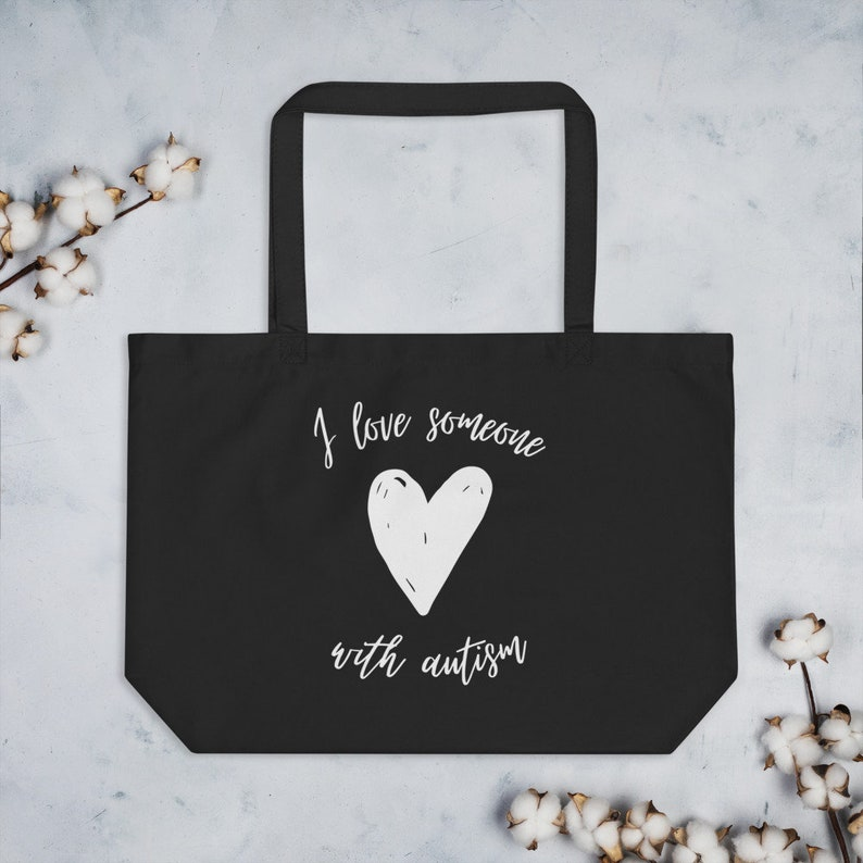 Autism Awareness Bag autism eco friendly tote bag grocery bag, Organic I Love Someone With Autism Large organic tote bag ASD tote