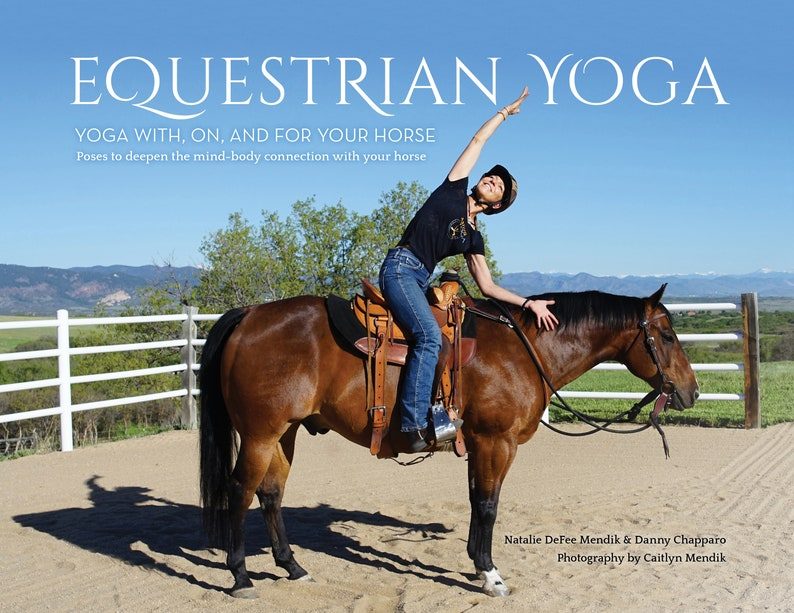 Equestrian Yoga: Yoga With On and For Your Horse Poses to image 0