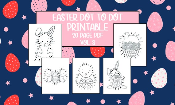 Printable Easter Dot to Dot Worksheets  Vol 3  20 Pages