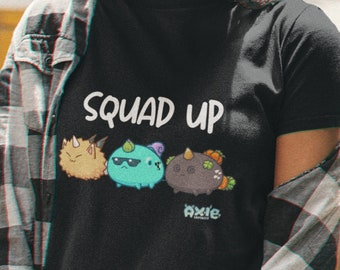 Squad Up Axie Infinity Game | NFT Adult Unisex Tee Shirt Top | Cryptocurrency Eth SLP AXE | Video Computer Gamer