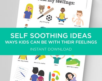 Ways To Feel Through Feelings. A Poster for Kids. Kids Emotional Self Soothing Ideas Chart. Emotions Feelings Activity. Digital download