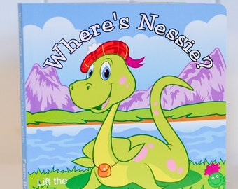 Where's Nessie? Loch Ness Monster, Children's Scottish Gift Book, Lift the flap, Interactive Book, Signed Copies