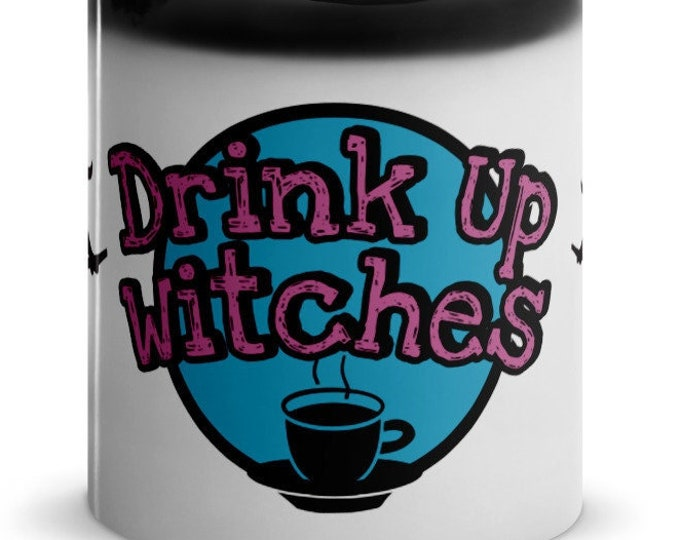 Drink Up Witches Glossy Magic Mug, Pink, Black and Blue