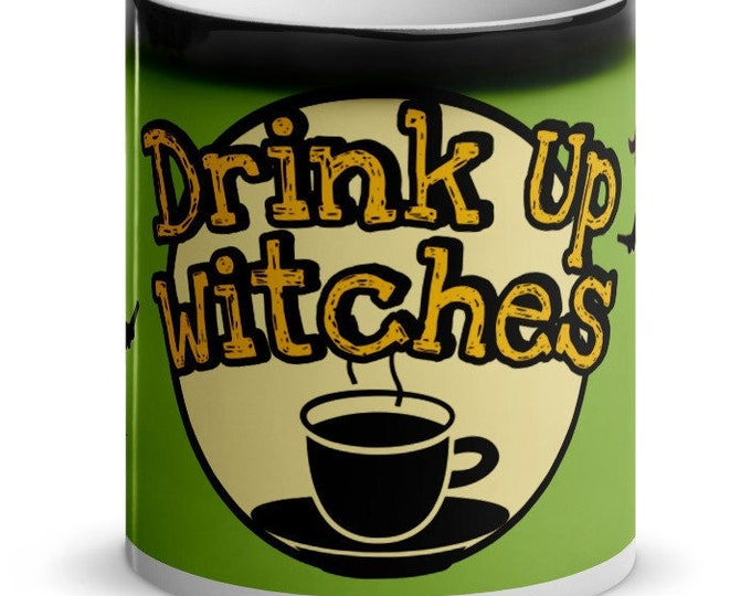 Drink Up Witches 11 oz Glossy Magic Mug, Green
