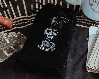 Drink your Fuckin' Tea Oracle Card Deck