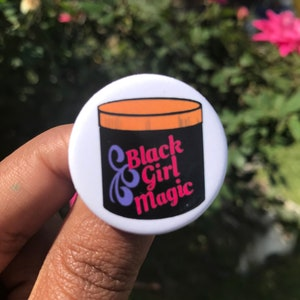 Black Girl Magic Pin Back Buttons Party Favors Button Pins Affirmations Pins  Jacket Pins  Hat Button Pins  Positive Sayings