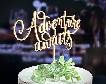 Wedding cake topper, Adventure awaits topper,  Custom topper, Gold cake topper, Rustic cake topper, Anniversary topper, Personalized topper