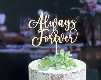 Wedding cake topper, Always and Forever topper, Custom topper, Gold cake topper, Rustic cake topper, Anniversary topper, Personalized topper