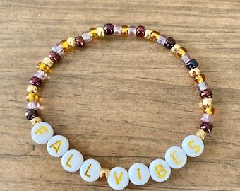 LIMITED EDITION Fall Vibes bracelet. Fall jewelry. Fall bracelet. Personalized jewelry. Alphabet bracelet. Womens jewelry.
