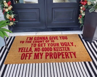 I'm Gonna Give You To The Count Of 10 Doormat, Holiday Welcome Mat Decor, No Good Keister, Outdoor Entryway, Christmas Gift Decor Reindeer